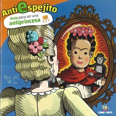 Anti-Espejito: Guía Antiprincesa