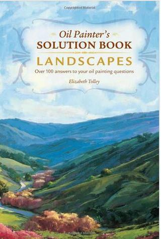 Oil Painter's Solution Book: Landscapes