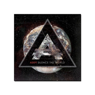Adept - Silence The World [CD - Lançamento]