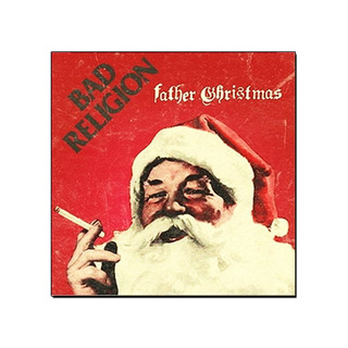 Bad Religion - Father Christmas [EP]