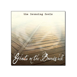 Bouncing Souls - Ghosts On The Boardwalk [CD]