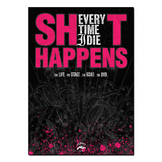 Everytime I Die - Shit Happens [DVD]
