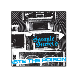 Satanic Surfers - Taste The Poison [CD]