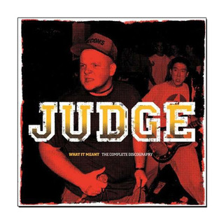 Judge - What It Meant [Complete Discography] [2XLP]