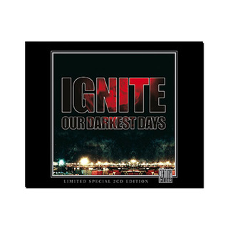 Ignite - Our Darkest Days [2xCD]