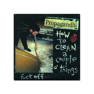 Propagandhi - How to Clean A Couple Of Things [EP]