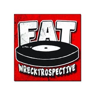 FAT  - Wrecktrospective [3CDs]