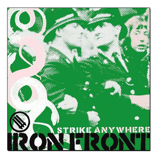 Strike Anywhere - Iron Front [LP]