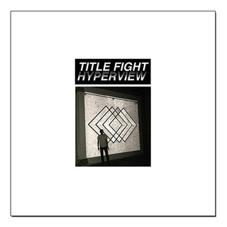 Title Fight - Hyperview [LP]