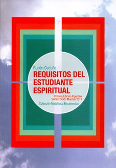 REQUISITOS DEL ESTUDIANTE ESPIRITUAL | RUBÉN CEDEÑO