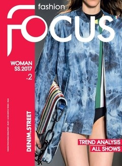 Fashion Focus Denim & Street nº 2 - S/S 2017