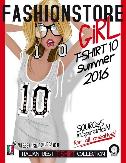 Fashionstore - Girl T-Shirt Vol. 10 - S/S 2016 - inclui DVD