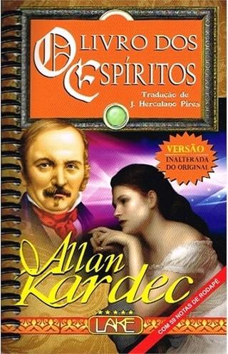 O Livro dos Espíritos (Grande Espiral) - Allan Kardec - J