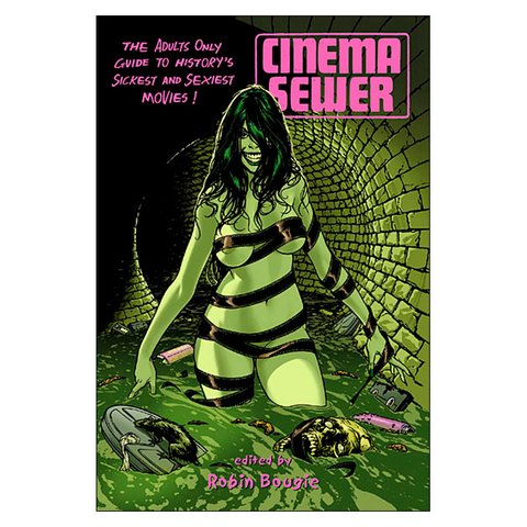 Cinema Sewer Vol.1 (Robin Bougie)