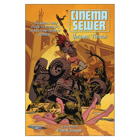 Cinema Sewer Vol. 3 (Robin Bougie)