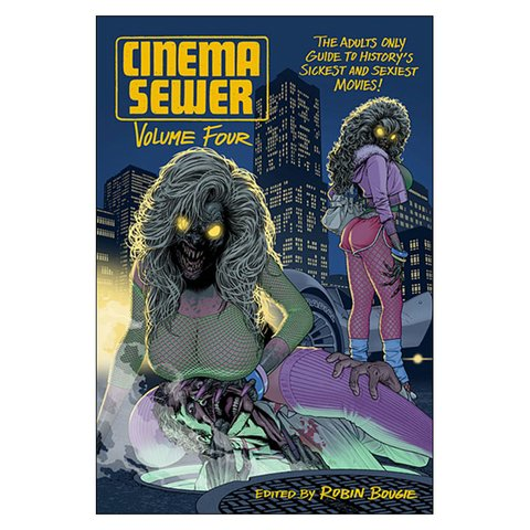Cinema Sewer Vol.4 (Robin Bougie)