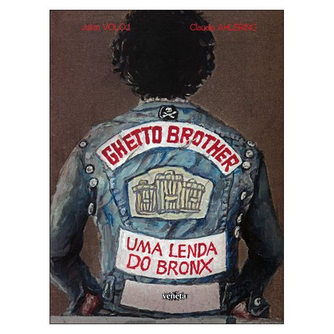 Ghetto Brother (Julian Voloj, Claudia Ahlering)