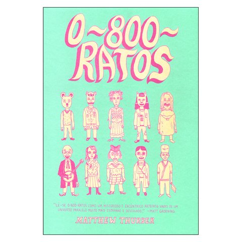 0800 Ratos (Matthew Thurber) na internet