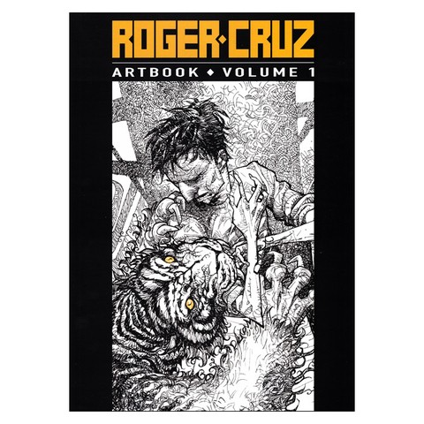 Roger Cruz Artbook: Volume 1 (Roger Cruz)
