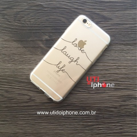 Case Love Laugh Life em tpu iphone 6