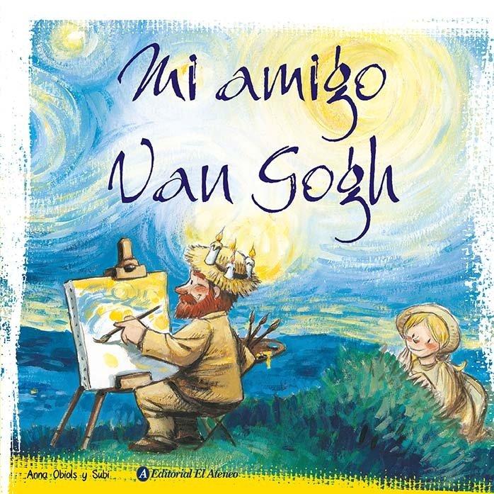 Libro para niños quot mi amigo van gogh — libreria artistica