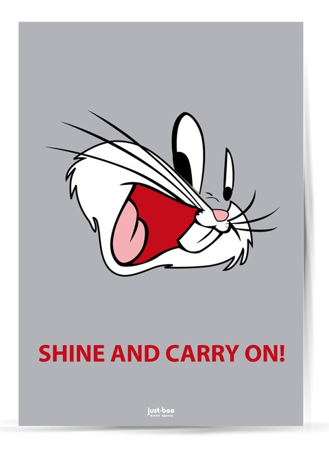Shine and carry on!