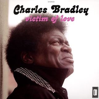 Charles Bradley - Victim of Love [LP + MP3]