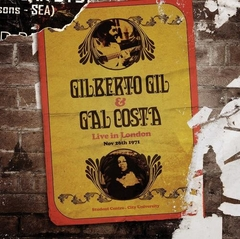 Gilberto Gil & Gal Costa - Live in London '71 [LP Triplo]