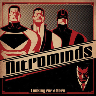 Nitrominds - Looking for a Hero [CD]