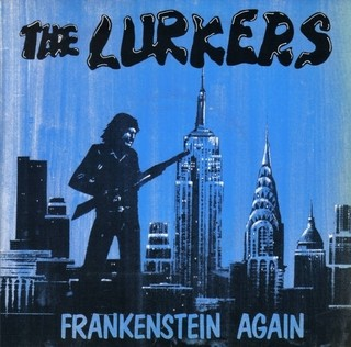 Lurkers - Frankenstein Again [Compacto]