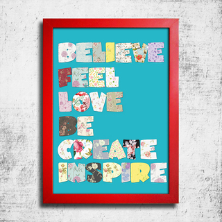 Poster Believe Feel Love Be Create Inspire - Encadreé Posters