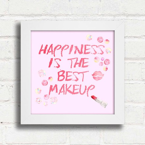Quadro Happiness is the best Makeup - comprar online
