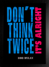 Imagem do Poster Bob Dylan - Don't Think Twice It's Alright