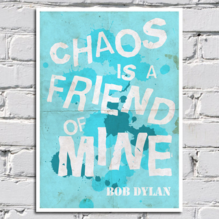 Imagem do Poster Bob Dylan - Chaos is a friend of mine