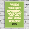 Imagem do Poster Bob Dylan - When You Got Nothing You Got Nothing To Lose