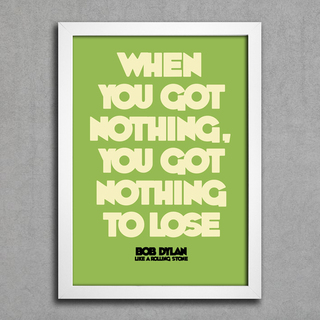 Poster Bob Dylan - When You Got Nothing You Got Nothing To Lose - comprar online