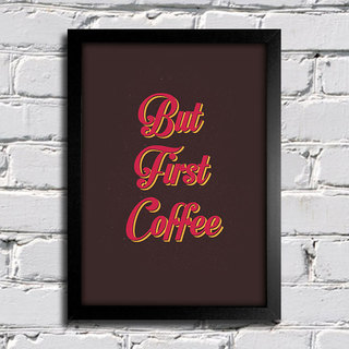 Poster But First Coffee na internet