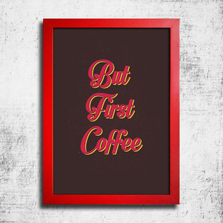 Poster But First Coffee - Encadreé Posters