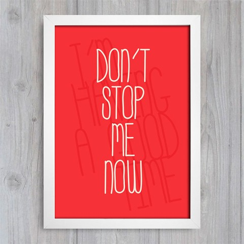 Poster Queen - Don't Stop Me Now