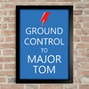 Poster David Bowie Ground Control to Major Tom