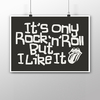 Poster Rolling Stones - It's Only Rock 'n' Roll But I Like It - Encadreé Posters