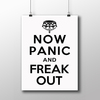Poster keep Calm - Now Panic And Freak Out na internet