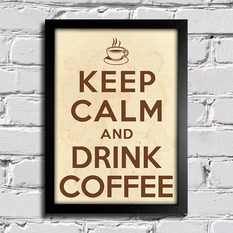 Poster Keep Calm And Drink Coffee