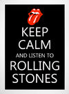 Imagem do Poster Keep Calm and Listen to Rolling Stones