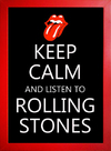 Poster Keep Calm and Listen to Rolling Stones - loja online