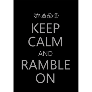 Poster Led Zeppelin Keep Calm and Ramble On na internet