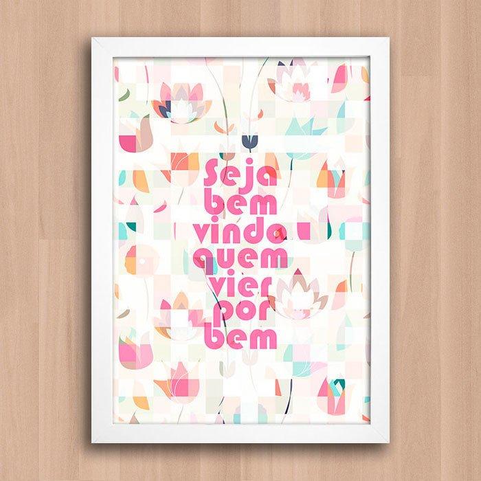 Seja Bem Vindo: Poster Seja Bem Vindo Quem Vier Por Bem