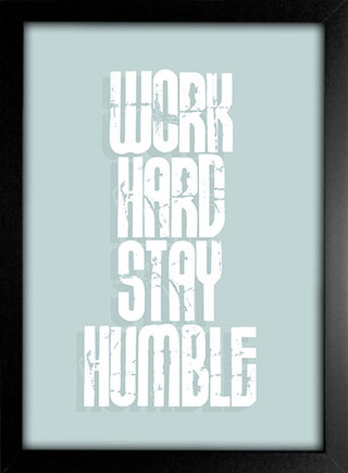 Poster Work Hard Stay Humble - Encadreé Posters