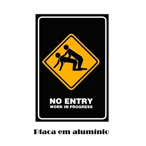 Placa Decorativa em Alumínio - No Entry na internet