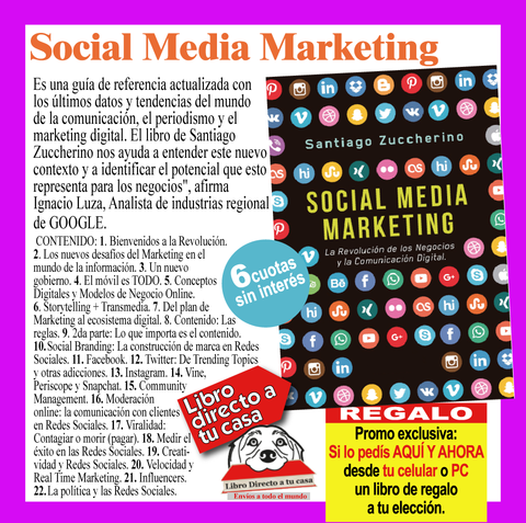SOCIAL MEDIA MARKETING - La Revolución de los Negocios y la Comunicación Digital